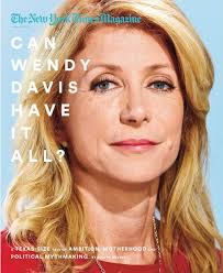 The New York Times Magazine's cover story on Wendy Davis