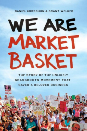 What the Presidential Candidates Can Learn From MarketBasket