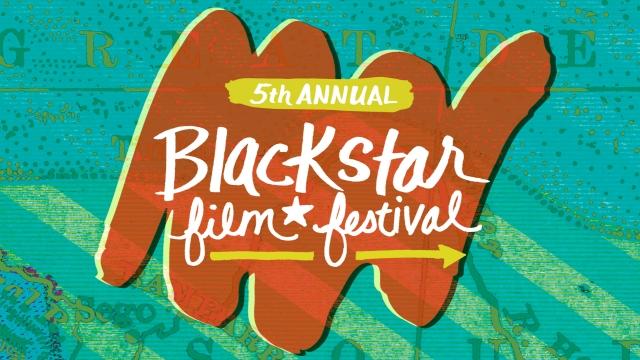 BlackStar Film Festival